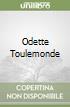 Odette Toulemonde libro