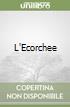 L'Ecorchee libro
