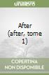 After (after, tome 1) libro