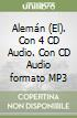 Alem�n. Con 4 CD Audio e un CD Audio formato MP3 (El)