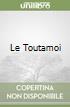 Le Toutamoi libro