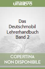 DAS DEUTSCHMOBIL LEHRERHANDBUCH BAND 2 libro di DOUVITSAS-GAMST-XANTHOS-KRETZS