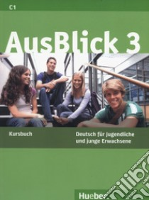 AUSBLICK / KURSBUCH 3 libro di FISCHER -MITZIVIRIS ANNI