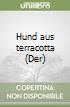 Hund aus terracotta (Der) libro