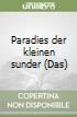 Paradies der kleinen sunder (Das) libro