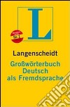 Grosswoerterbuch daf. Con CD-ROM