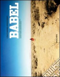 Babel. Ediz. illustrata libro