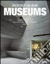 Architecture now! Museums. Ediz. italiana, spagnola e portoghese libro