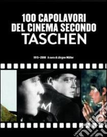 100 capolavori del cinema secondo Taschen libro
