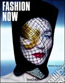 Fashion now. Ediz. italiana, spagnola e portoghese libro