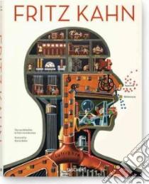 Fritz Kahn. Ediz. inglese, francese e tedesca libro di Debschitz Uta von - Debschitz Thilo von