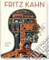Fritz Kahn. Ediz. inglese, francese e tedesca libro