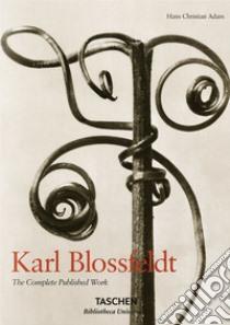 Karl Blossfeldt. L'incanto della flora. Ediz. italiana, spagnola e portoghese libro di Adam Hans C.