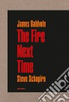 The fire next time libro