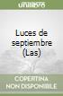 Luces de septiembre (Las) libro
