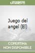 Juego del angel (El) libro
