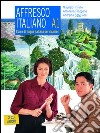 Affresco italiano A1. Corso di lingua italiana per stranieri. Con 2 CD Audio libro