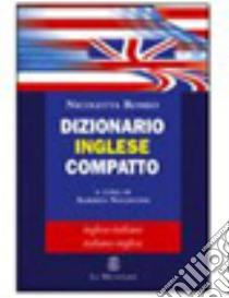 Dizionario inglese compatto libro di Romeo Nicoletta