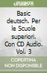 Basic deutsch. Con CD Audio. Per le Scuole superiori (3)