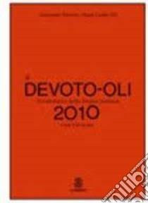 Dizionario della lingua italiana. Con CD-ROM libro di Devoto Giacomo, Oli Gian Carlo