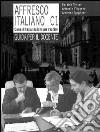 Affresco italiano C1. Corso di lingua italiana per stranieri. Guida per il docente libro