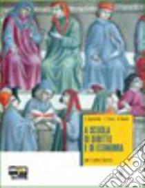 A scuola di diritto e di economia. Con espansione online. Per le Scuole superiori libro di Zagrebelsky Gustavo, Trucco Cristina, Baccelli Giuseppe