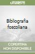 Bibliografia foscoliana