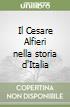 Il Cesare Alfieri nella storia d'Italia libro