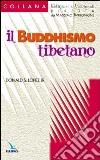 Il buddhismo tibetano libro