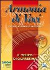 Armonia di voci (2004). Con CD Audio (1) libro