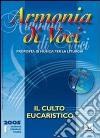 Armonia di voci (2005). Con CD Audio (1) libro