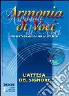 Armonia di voci (2005). Con CD Audio (3) libro