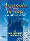Armonia di voci (2005). Con CD Audio (4) libro