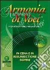 Armonia di voci (2006). Con CD Audio (1) libro
