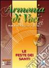 Armonia di voci (2007). Con CD Audio (2) libro