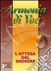 Armonia di voci (2007). Con CD Audio (3) libro