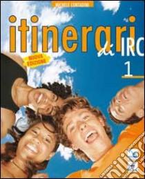 Itinerari di IRC. Schede tematiche. Per il biennio (1) libro di Contadini Michele