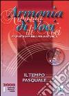 Armonia di voci (2008). Con CD Audio. Vol. 1: Il tempo pasquale libro