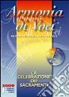 Armonia di Voci (2009). Con Cd Audio (1) libro