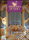 Armonia di voci (2011). Con CD Audio (3) libro