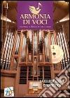 Armonia di voci (2011). Con CD-Audio (4) libro