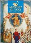 Armonia di voci (2012). Vol. 2: Cantare la Chiesa libro