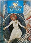 Armonia di voci (2012) (3) libro