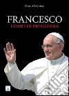 Francesco uomo di preghiera libro