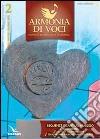 Armonia di voci (2013). Con CD Audio formato MP3 (2) libro