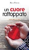 Un cuore rattoppato libro