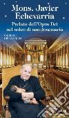 Mons. Javier Echevarria libro