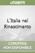 L'Italia nel Rinascimento libro