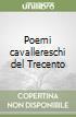 Poemi cavallereschi del Trecento libro