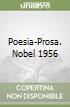 Poesia-Prosa. Nobel 1956 libro